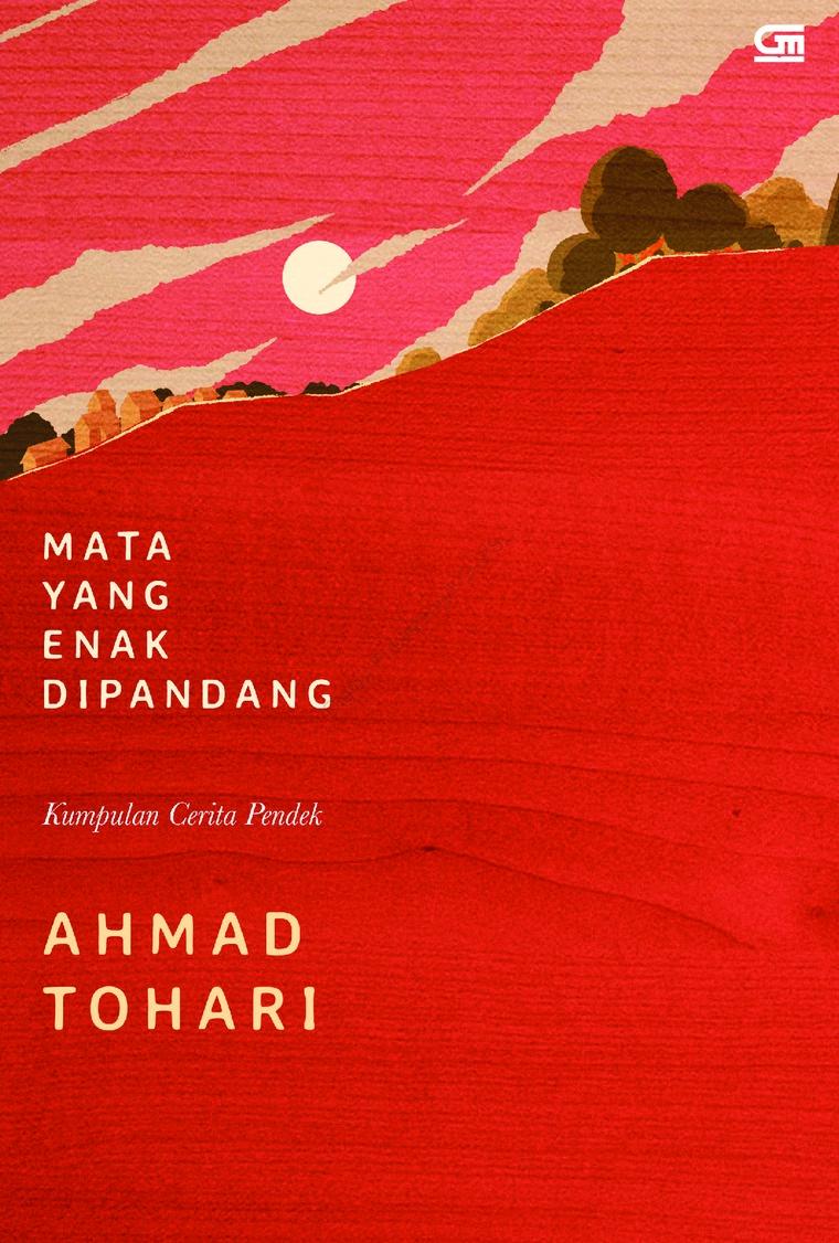 Buku Digital Mata yang Enak Dipandang oleh Ahmad Tohari