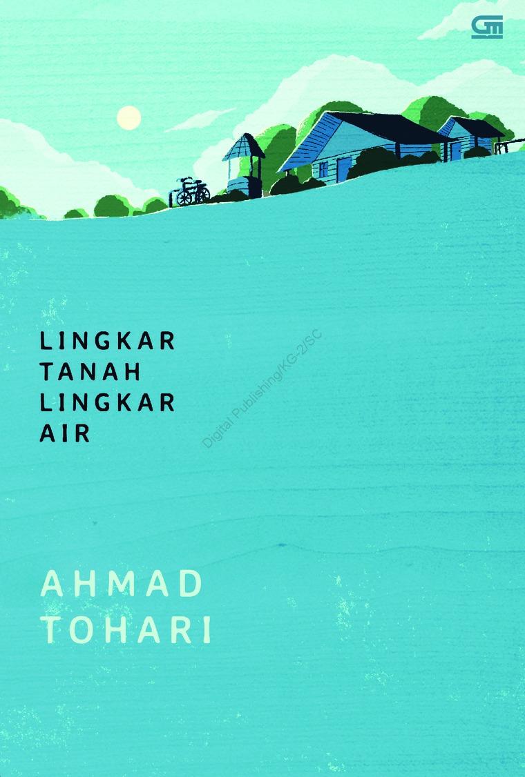 Lingkar Tanah Lingkar Air by Ahmad Tohari Digital Book