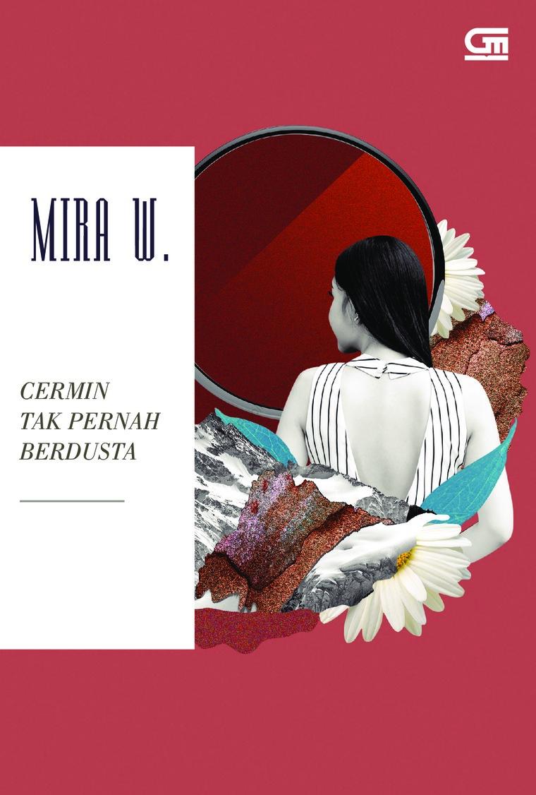 Buku Digital Cermin Tak Pernah Berdusta oleh Mira W