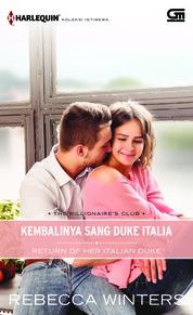Harlequin Koleksi Istimewa: Kembalinya Sang Duke Italia (Return of Her Italian Duke) by Rebecca Winters Cover