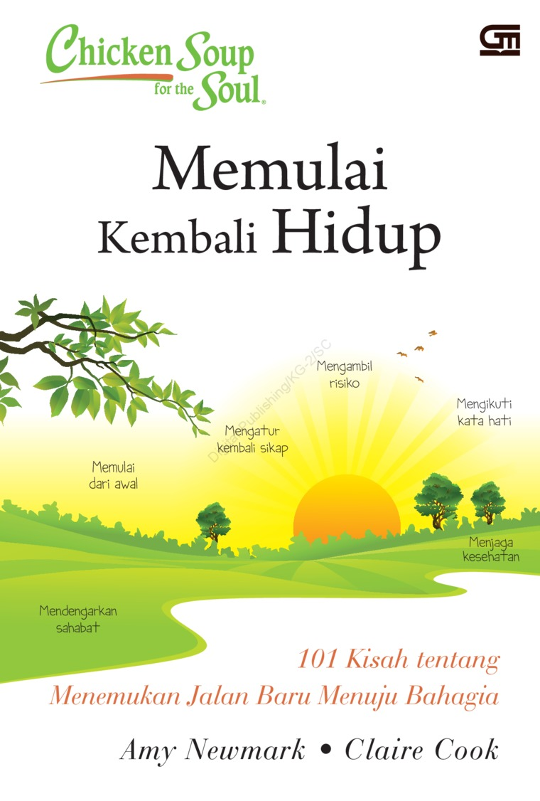 Chicken Soup for the soul: Memulai kembali Hidup by Amy Newmark & Claire Cook Digital Book