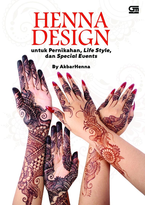 Buku Digital Henna Design untuk Pernikahan, Life Style & Special Events oleh Akbar Henna