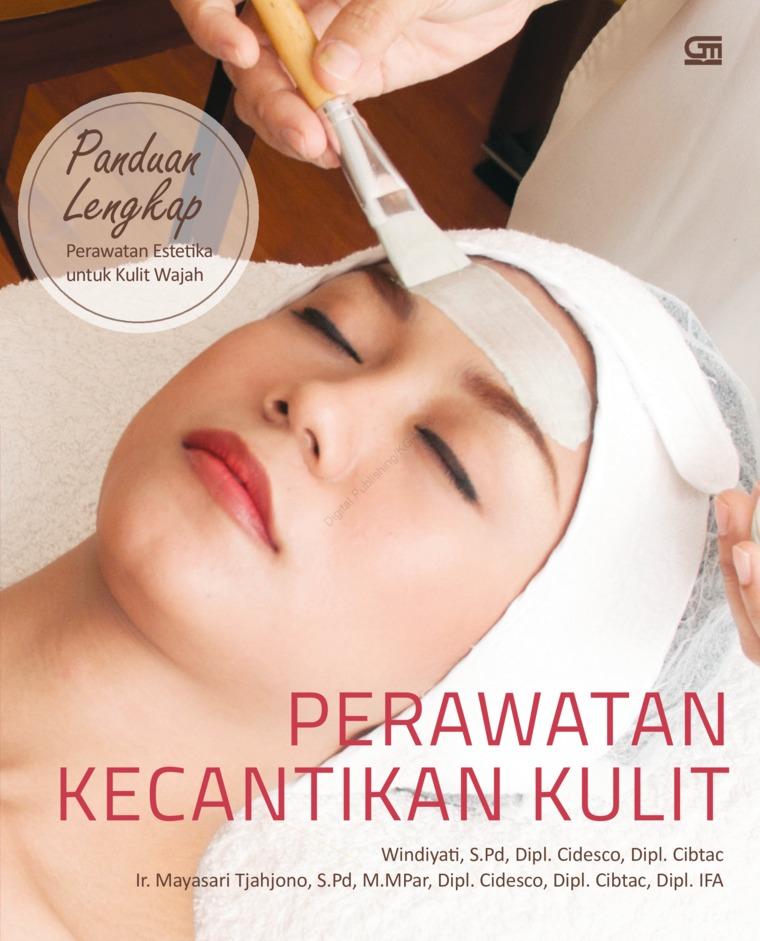 Buku Digital Perawatan Kecantikan Kulit oleh Windiyati, S.Pd