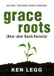 Cover Grace Roots oleh Ken Legg