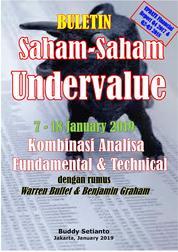 Buletin Saham-Saham Undervalue 07-18 JAN 2019 - Kombinasi Fundamental & Technical Analysis by Buddy Setianto Cover