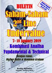 Cover Buletin Saham-Saham 2nd Line Undervalue 07-18 JAN 2019 - Kombinasi Fundamental & Technical Analysis oleh Buddy Setianto