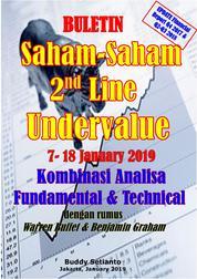 Buletin Saham-Saham 2nd Line Undervalue 07-18 JAN 2019 - Kombinasi Fundamental & Technical Analysis by Buddy Setianto Cover