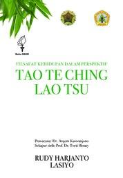 Cover Filsafat Kehidupan dalam Perspektif Tao Te Ching Lao Tsu oleh Rudy Harjanto dan Lasiyo