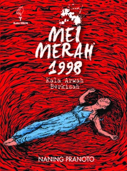 Mei Merah 1998: Kala Arwah Berkisah by Naning Pranoto Cover