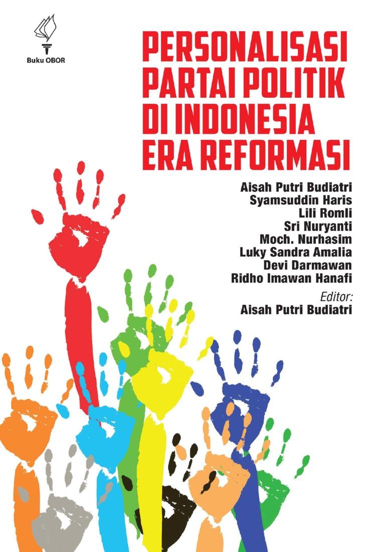 Buku Digital Personalisasi Partai Politik di Indonesia Era Reformasi oleh Aisah Putri Budiatri dkk