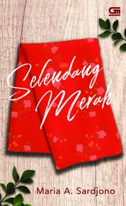 Selendang Merah by Maria A. Sardjono Cover