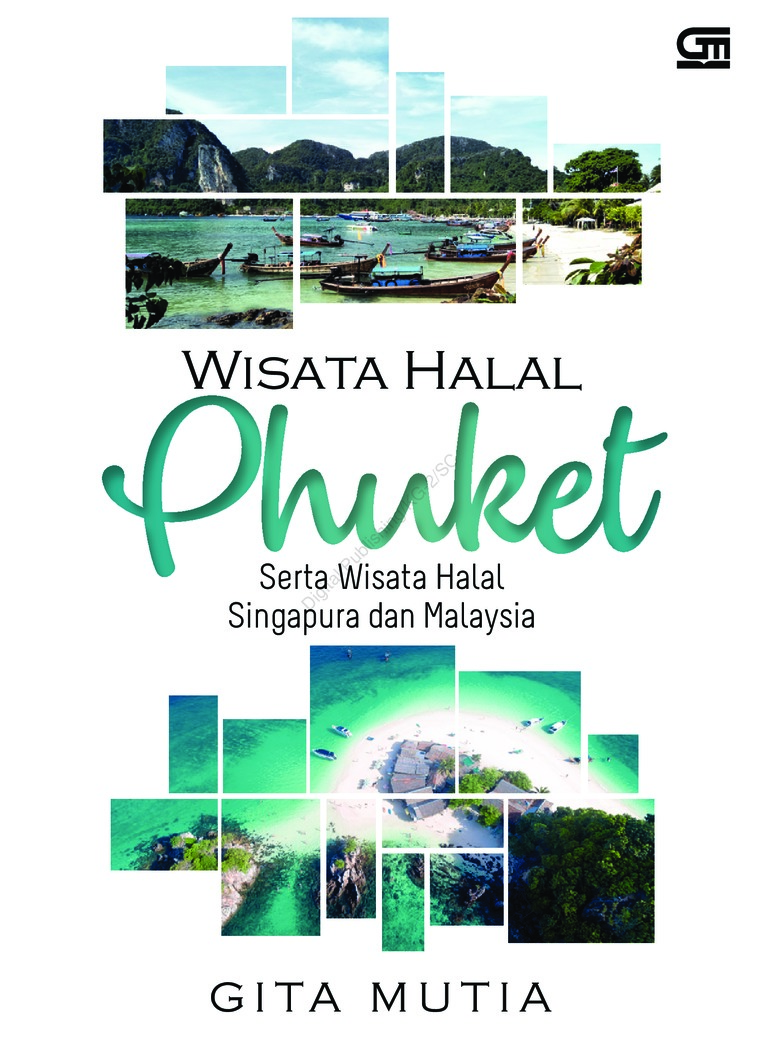 Wisata Halal Pukhet by Gita Mutia Digital Book
