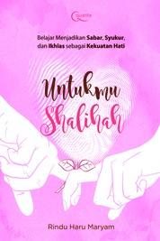 Cover Untukmu Shalihah oleh Rindu Haru Maryam