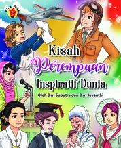 Kisah Perempuan Inspiratif Dunia by Sahanjaya & Dwi S Cover