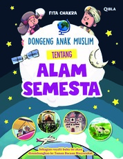Cover Dongeng Anak Muslim Tentang Alam Semesta oleh Fita Chakra