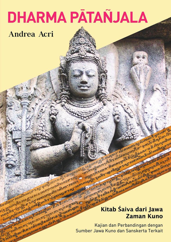 Buku Digital Dharma Patanjala oleh Andrea Acri
