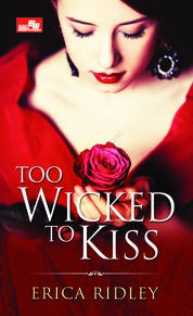 Cover HR: Too Wicked To Kiss oleh Erica Ridley
