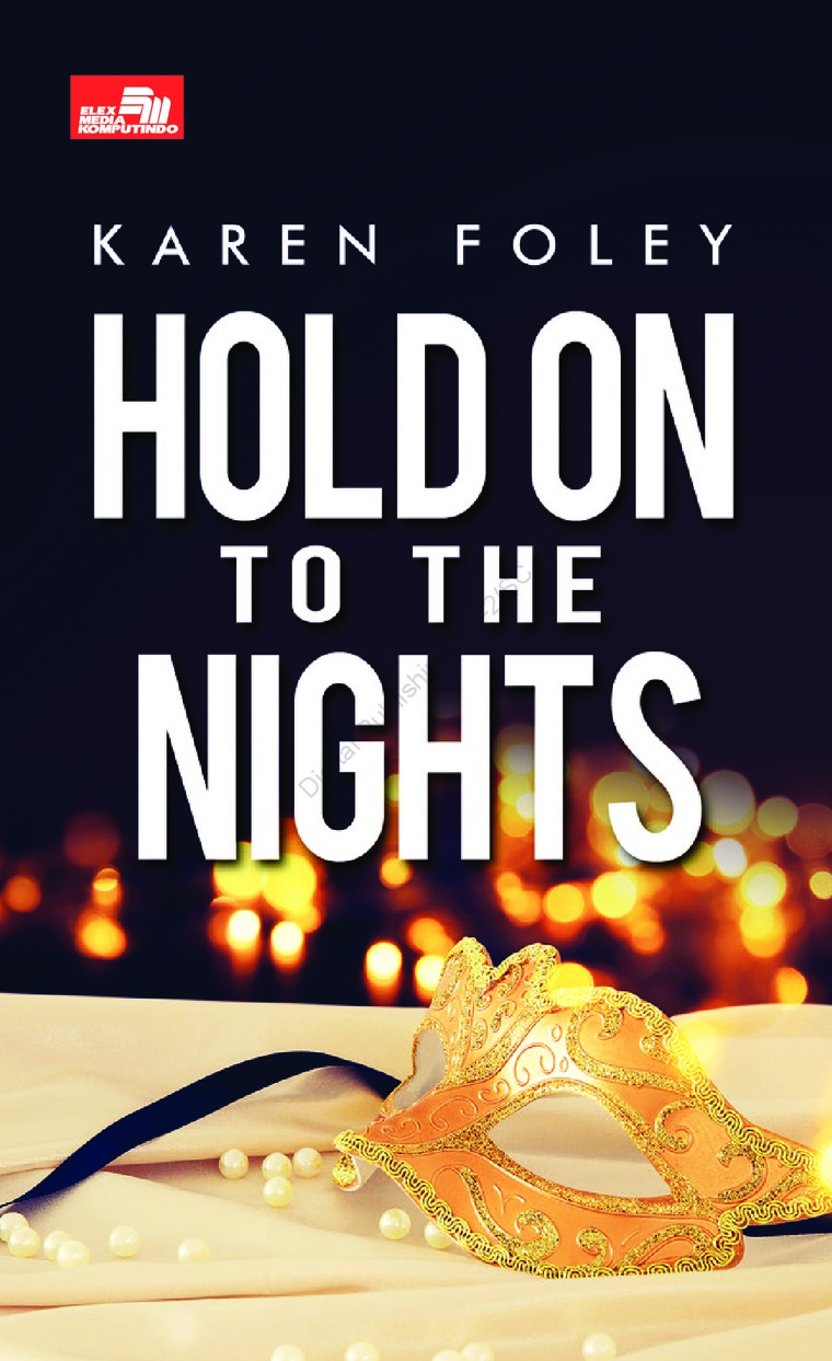 Buku Digital CR: Hold On to the Nights oleh Karen Foley