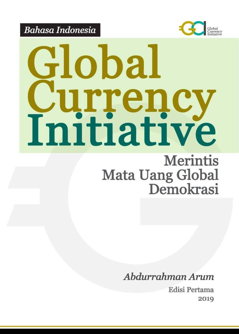 Buku Digital Global Currency Initiative, Merintis Mata Uang Global Demokrasi oleh Abdurrahman Arum