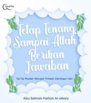 Cover Tetap Tenang Sampai Allah Berikan Jawaban oleh Abu Salman Farhan Al-Astary
