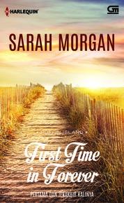Cover Harlequin: Pertama dan Terakhir Kalinya (First Time in Forever) oleh Sarah Morgan