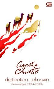 Cover Menuju Negeri Antah Berantah (Destination Unknown) oleh Agatha Christie