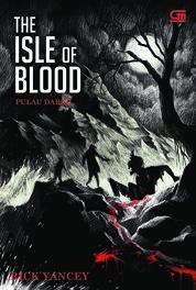Cover The Mostrumologist#3: Pulau Darah (The Isle of Blood) oleh Rick Yancey