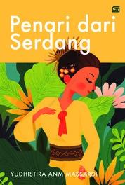 Penari dari Serdang by Yudhistira ANM Massardi Cover