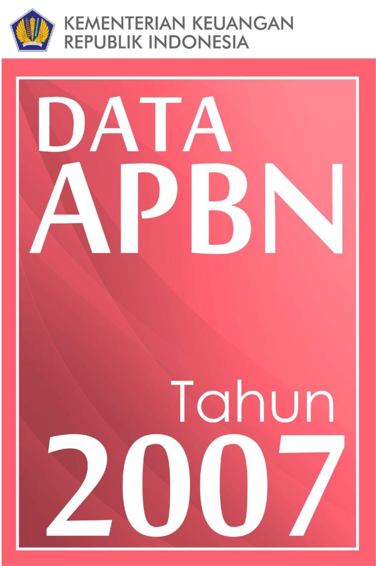 APBN 2007 by Perpustakaan Kementerian Keuangan Republik Indonesia Digital Book