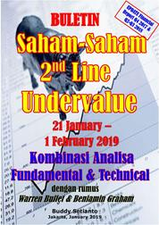 Cover Buletin Saham-Saham 2nd Line Undervalue 21-01 FEB 2019 - Kombinasi Fundamental & Technical Analysis oleh Buddy Setianto