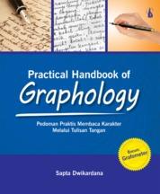 Cover Practical Handbook of Graphology: Pedoman Praktis Membaca Karakter Melalui Tulisan Tangan oleh Sapta Dwikardana
