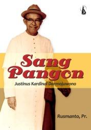 Sang Pangon: Justinus Kardinal Darmojuwono by Rusmanto, Pr. Cover