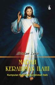 Cover Madah Kerahiman Ilahi: Kumpulan Nyanyian Kerahiman Ilahi oleh Stefan Leks