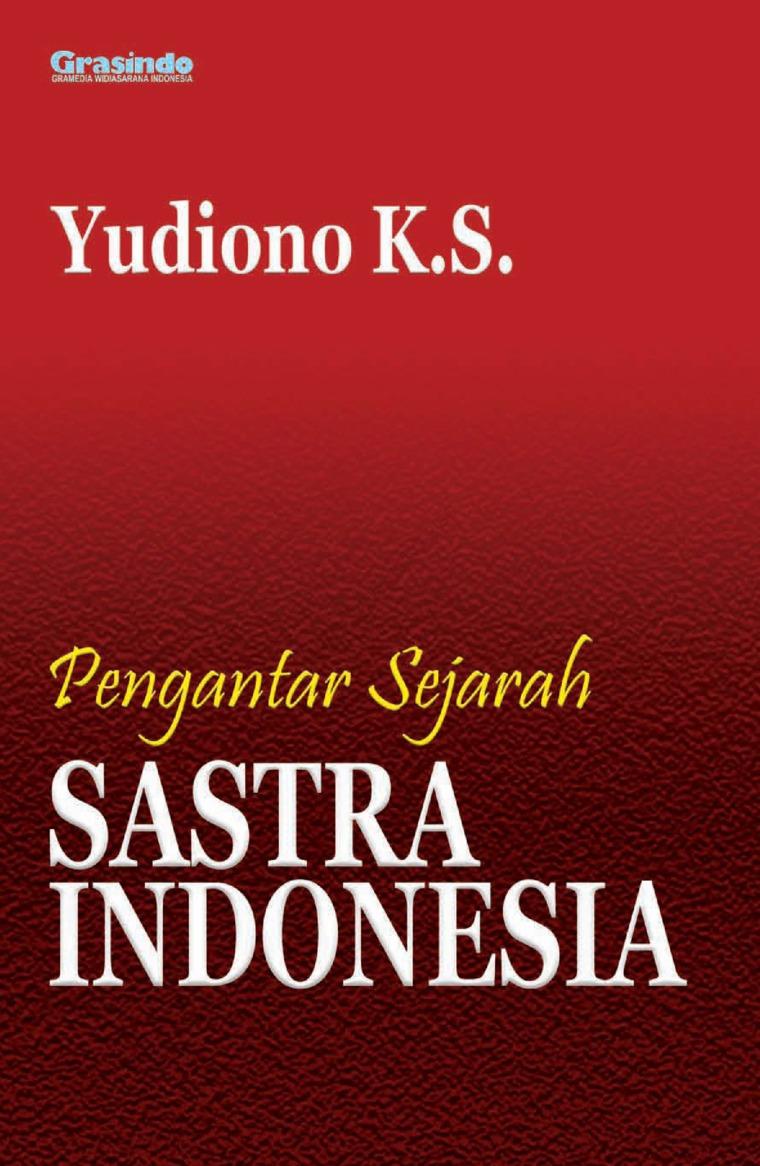 Pengantar Sejarah Sastra Indonesia by Yudiono K.S. Digital Book