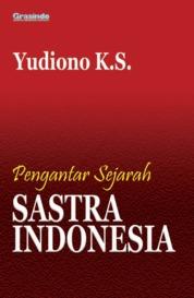 Pengantar Sejarah Sastra Indonesia by Yudiono K.S. Cover