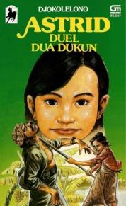 Cover Astrid Duel Dua Dukun oleh Djokolelono