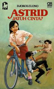 Cover Astrid Jatuh Cinta oleh Djokolelono