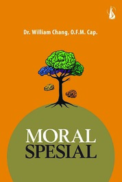 Moral Spesial by Dr. William Chang, OFM Cap. Cover