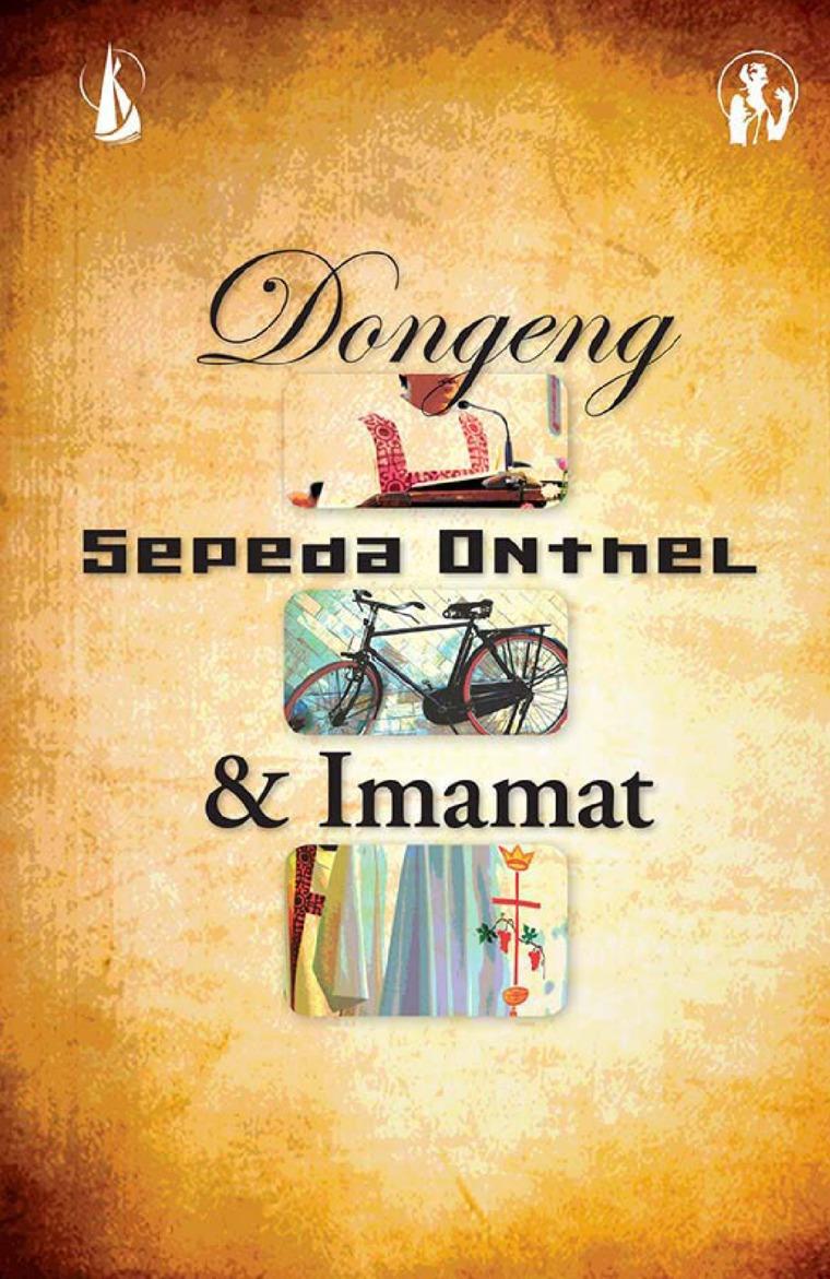 Buku Digital Dongeng, Sepeda Onthel, & Imamat oleh Andreas Sulardi, Pr.