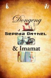 Cover Dongeng, Sepeda Onthel, & Imamat oleh Andreas Sulardi, Pr.