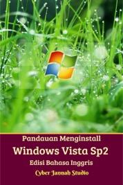Panduan Menginstall Windows Vista Sp2 Edisi Bahasa Inggris by Cyber Jannah Studio Cover