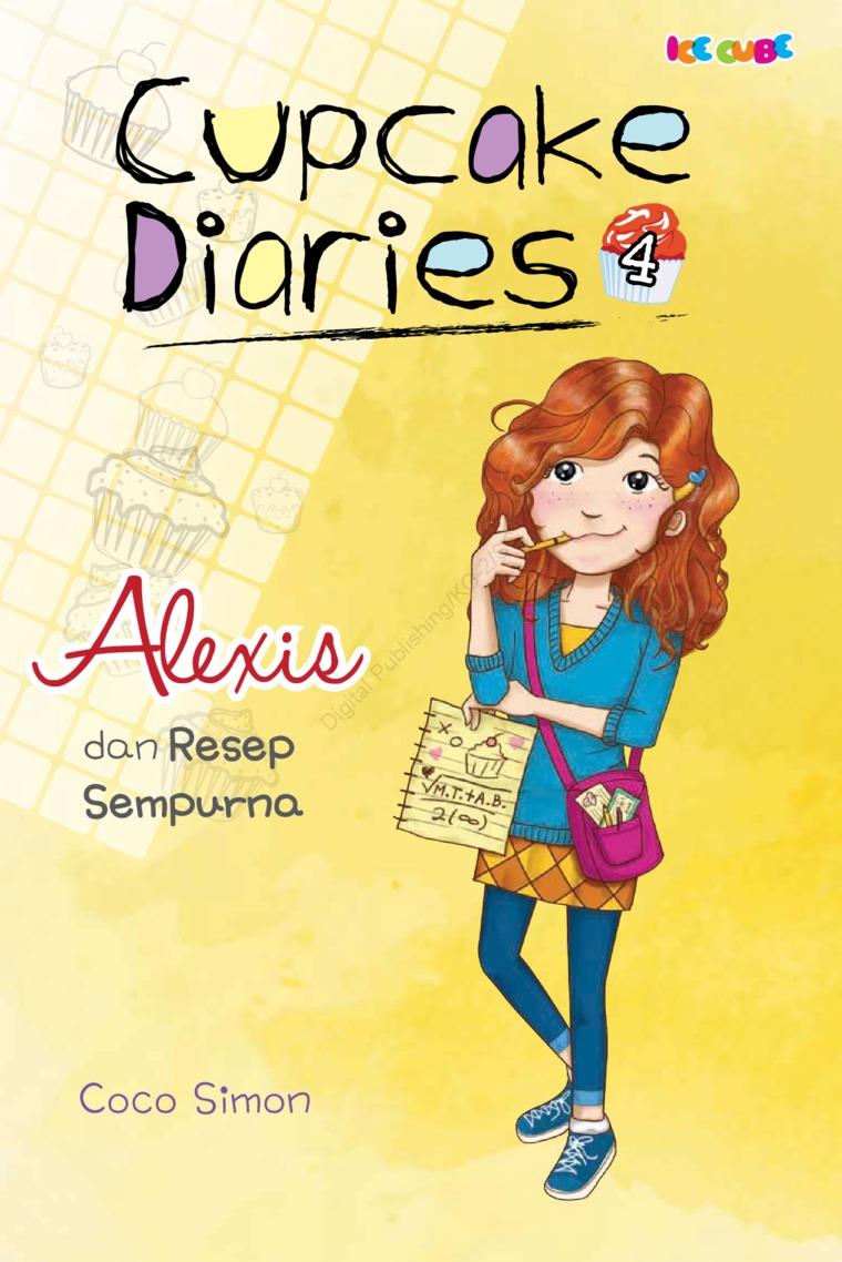 Buku Digital Cupcake Diaries 4: Alexis dan Resep Sempurna oleh Coco Simon