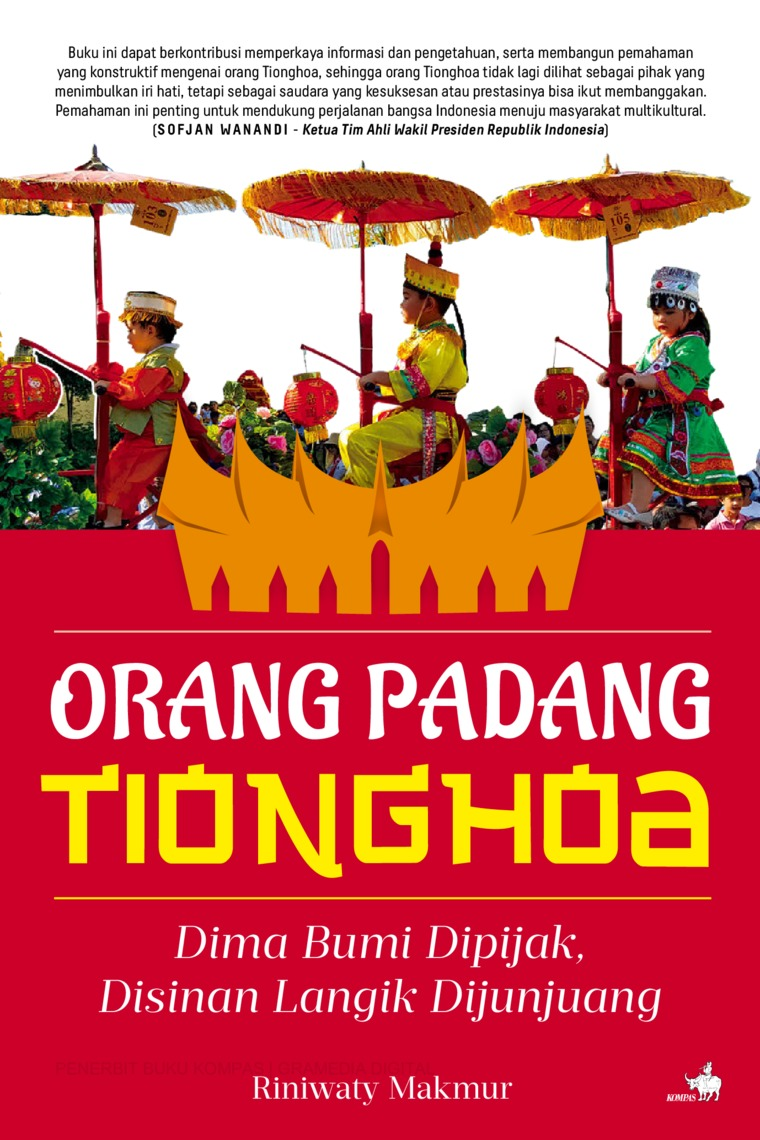 Buku Digital Orang Padang Tionghoa - Dima Bumi Dipijak, Disinan Langik Dijunjuang oleh Riniwaty Makmur