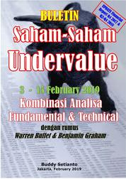 Cover Buletin Saham-Saham Undervalue 03-15 FEB 2019 - Kombinasi Fundamental & Technical Analysis oleh Buddy Setianto