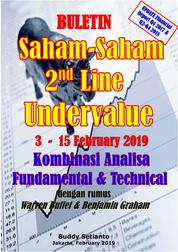 Cover Buletin Saham-Saham 2nd Line Undervalue 03-15 FEB 2019 - Kombinasi Fundamental & Technical Analysis oleh Buddy Setianto