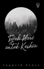 Cover LiT: Tujuh Hari untuk Keshia oleh Inggrid Sonya