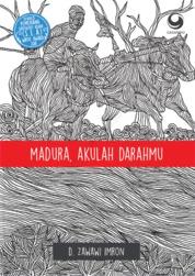 Cover Madura, Akulah Darahmu oleh D. Zawawi Imron