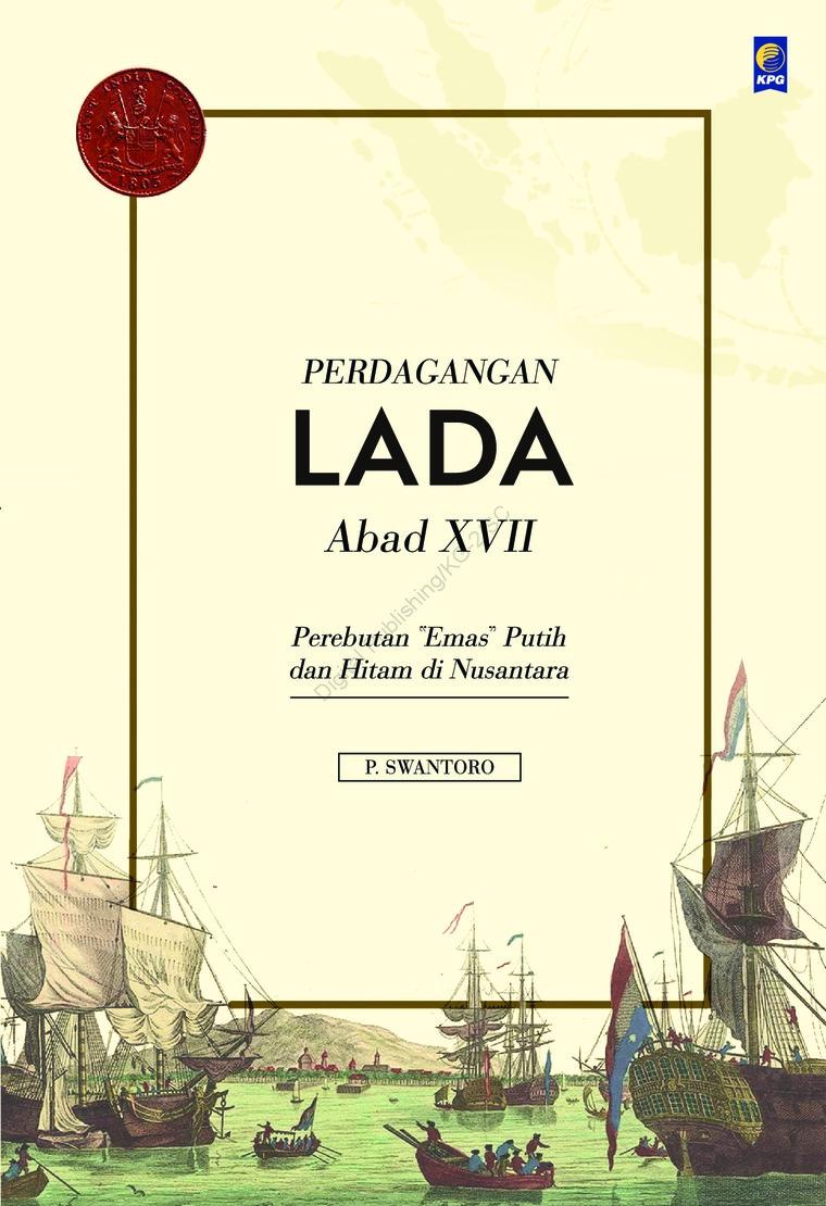Perdagangan Lada Abad XVII by P. Swantoro Digital Book