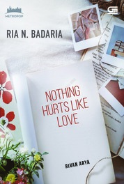 MetroPop: Nothing Hurts Like Love by Ria N. Badaria Cover