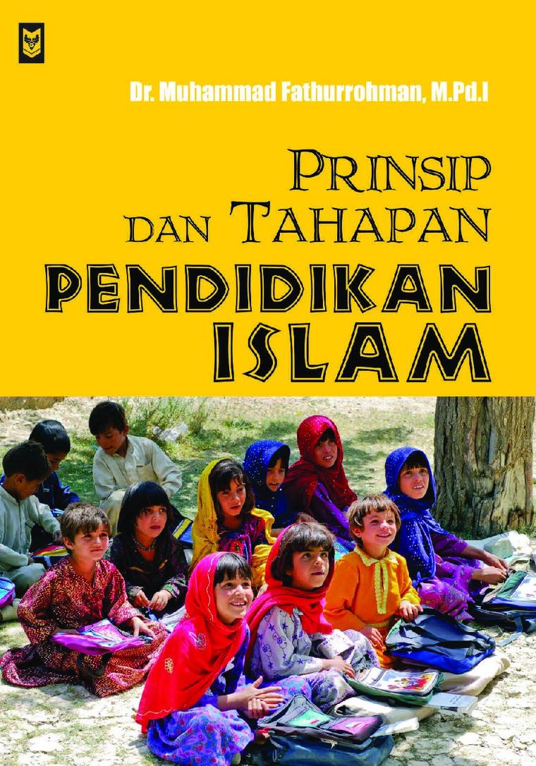 Buku Digital Prinsip dan Tahapan Pendidikan Islam oleh Muhammad Fathurrohman